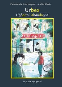Emma L et Amélie Clavier - Urbex : l'hôpital abandonné.