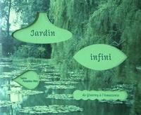 Emma Lavigne et Hélène Meisel - Jardin infini - De Givernie à l'Amazonie.