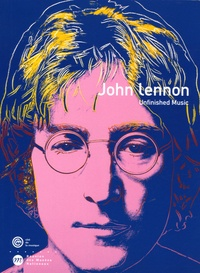 Emma Lavigne et Grazia Quaroni - John Lennon - Unfinished Music.