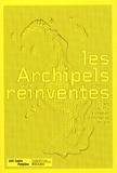 Emma Lavigne - Les Archipels réinventés - 10 ans du Prix Fondation d'entreprise Ricard.