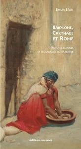 Téléchargez des ebooks gratuits au format doc Babylone, Carthage et Rome  - Dans les cuisines et les langues du Maghreb
