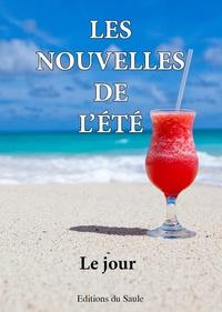Emma Leryo et Cécile Poulain - Les nouvelles de l'été - Le jour.