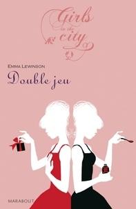 Emma Lewinson - Double jeu.