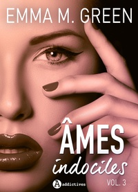 Emma M. Green - Âmes indociles - vol. 3.