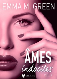 Emma M. Green - Âmes indociles - vol. 4.