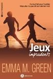 Emma M. Green - Jeux imprudents.