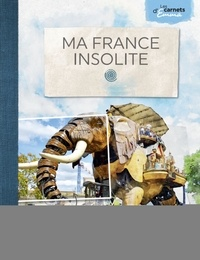 Emma - Ma France insolite.