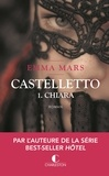 Emma Mars - Castelletto Tome 1 : Chiara.