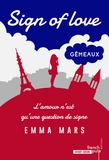 Emma Mars - Sign of love Tome 2 : Gémeaux.