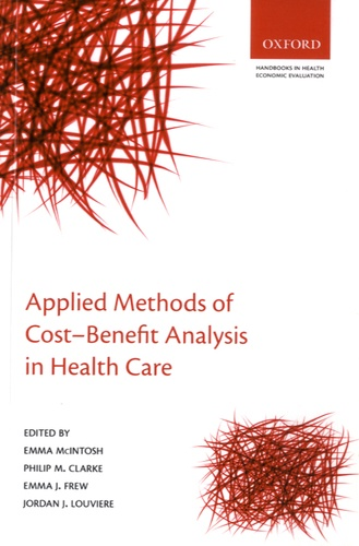 Emma McIntosh et Philip Clarke - Applied Methods of Cost-Benefit Analysis in Health Care.
