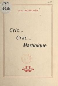Emma Monplaisir et Claude Carbet - Cric... Crac... Martinique.