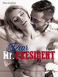 Emma P. - Dear Mr. President.