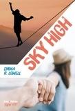 Emma r Lowell - Sky high.
