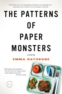 Emma Rathbone - The Patterns of Paper Monsters.