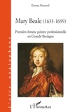 Emma Renaud - Mary Beale (1633-1699) - Première femme peintre professionnelle en Grande-Bretagne.