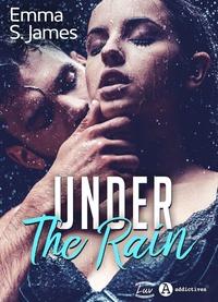 Emma S. James - Under the Rain.