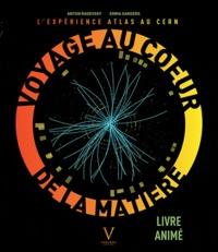 Voyage au coeur de la matière - Lexpérience Atlas au CERN, Livre animé.pdf