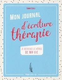 Alixetmika.fr Mon journal d'écriture thérapie - Je deviens le héros de ma vie Image