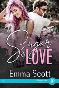 Emma Scott - Sugar & Love.