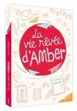 Emma Shevah - La vie rêvée d'Amber.