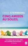 Emma Sternberg - Cinq ami(e)s au soleil.