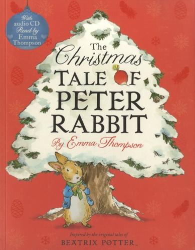 Emma Thompson - The Christmas Tale of Peter Rabbit. 1 CD audio