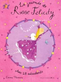 Emma Thomson - La journée de Rose Félicity.