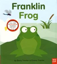 Emma Tranter et Barry Tranter - Franklin Frog.