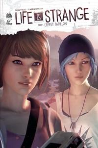 Emma Vieceli et Claudia Leonardi - Life is Strange - Tome 1.