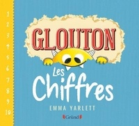 Emma Yarlett - Glouton  : Les chiffres.