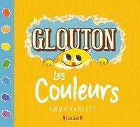 Emma Yarlett - Glouton  : Les couleurs.