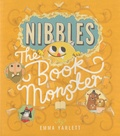 Emma Yarlett - Nibbles : The Book Monster.