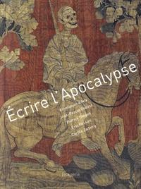 Emmanuel Adely et Jean-Pascal Dubost - Ecrire l'Apocalypse.