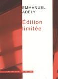 Emmanuel Adely - Edition limitée.