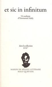 Emmanuel Adely - Et sic in infinitum.