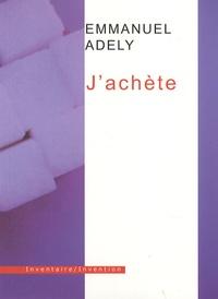 Emmanuel Adely - J'achète.