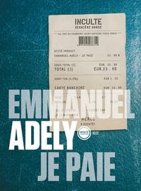 Emmanuel Adely - Je paie.