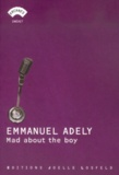 Emmanuel Adely - Mad about the boy.