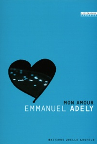 Emmanuel Adely - Mon amour.