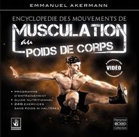 Emmanuel Akermann - Encyclopédie des mouvements de musculation au poids de corps.