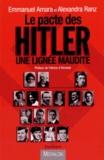 Emmanuel Amara et Alexandra Ranz - Le pacte des Hitler - Une lignée maudite.