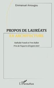 Emmanuel Amougou - Propos de lauréats en architecture.