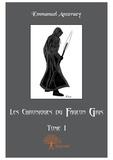 Emmanuel Anzeraey - Les chroniques du faucon gris Tome 1 : .