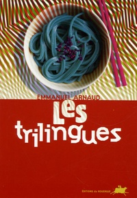 Emmanuel Arnaud - Les trilingues.