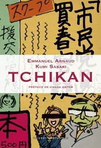 Emmanuel Arnaud et Kumi Sasaki - Tchikan.