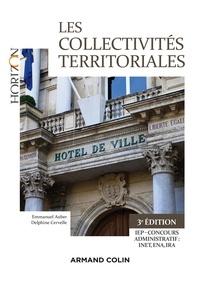 Emmanuel Auber et Delphine Cervelle - Les collectivités territoriales - 3e éd..