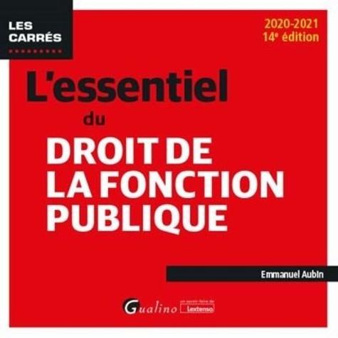 L'essentiel du droit de la fonction publique 14e édition
