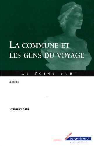 Emmanuel Aubin - La commune et les gens du voyage.