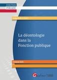 Emmanuel Aubin - La déontologie dans la fonction publique.