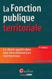 Emmanuel Aubin - La Fonction publique territoriale.